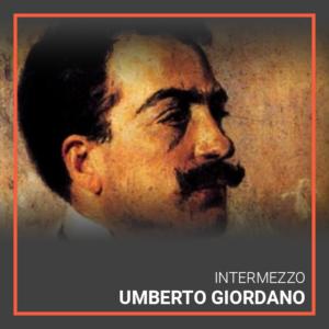 Umberto Giordano's Intermezzo