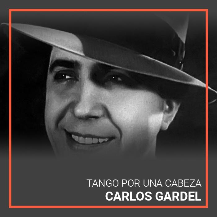 Carlos Gardel's Tango por Una Cabeza
