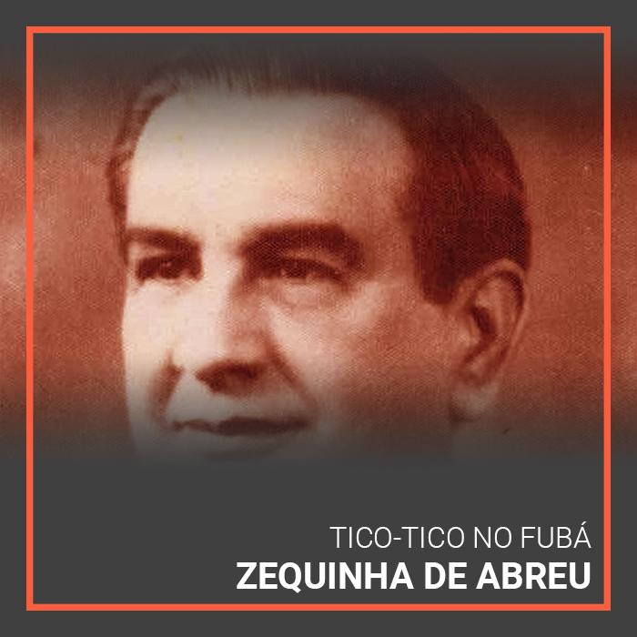 Zequinha de Abreu's Tico-Tico no Fuba