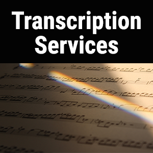 We offer transcription services for new keys and orchestrations